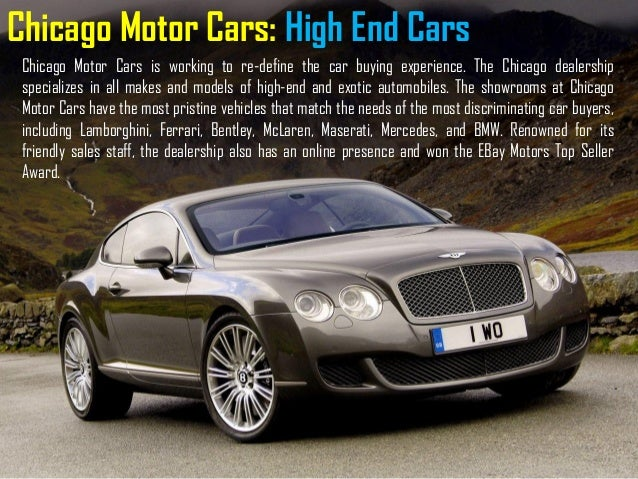 High End Cars >> Chicago Motor Cars High End Cars