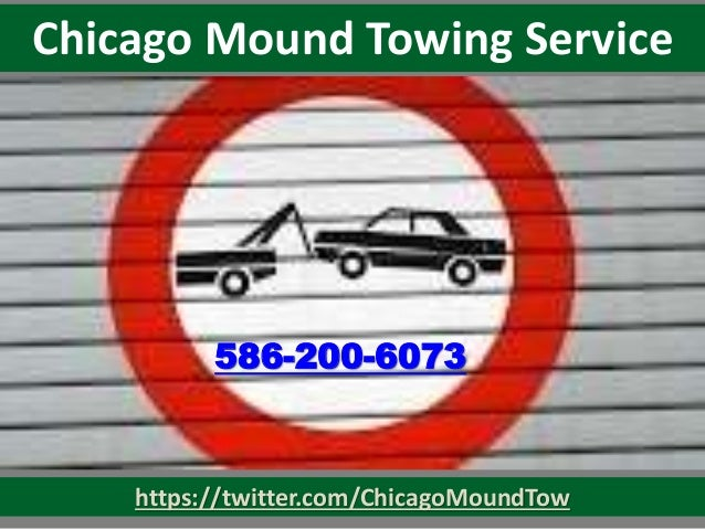 https://twitter.com/ChicagoMoundTow Chicago Mound Towing Service 586-200-6073