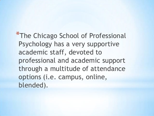 chicago school of professional psychology dissertations Proquest llc, psyd dissertation, the chicago school of professional psychology the transition to college is considered to be a stressful time nearly all first year.