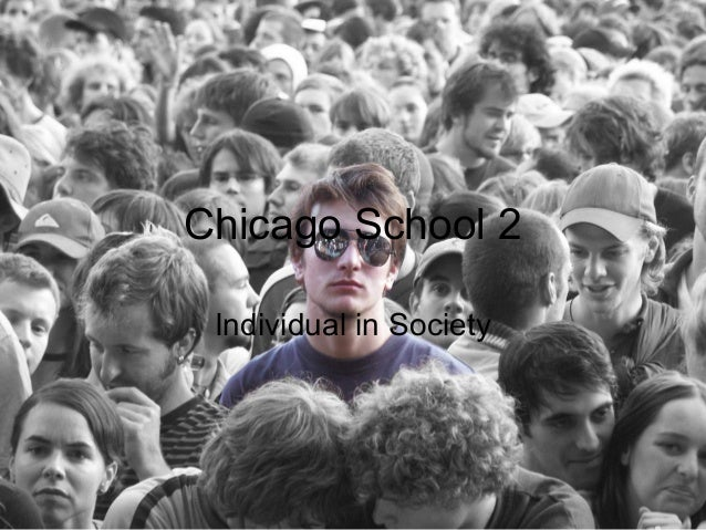 Chicago School 2 Individual in Society