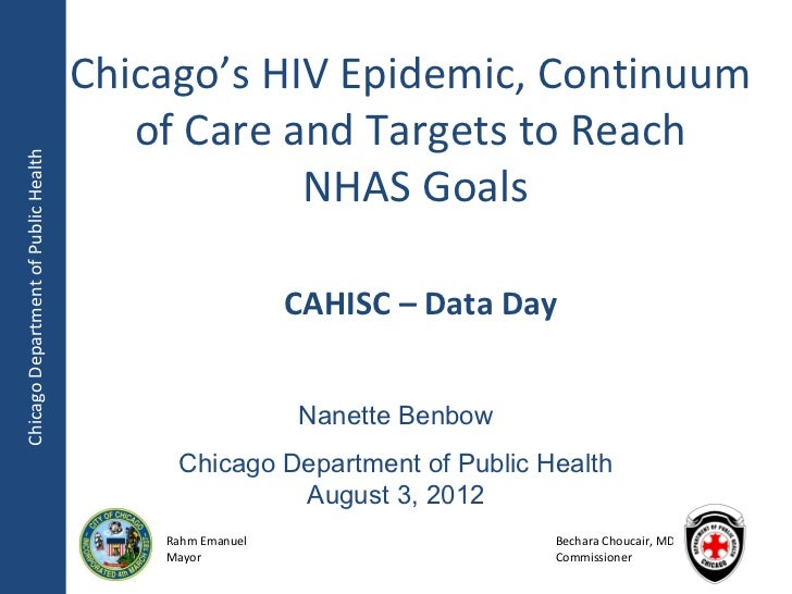 Chicago's HIV Epidemic, Continuum                                         of Care and Targets to ReachChicago Department o...