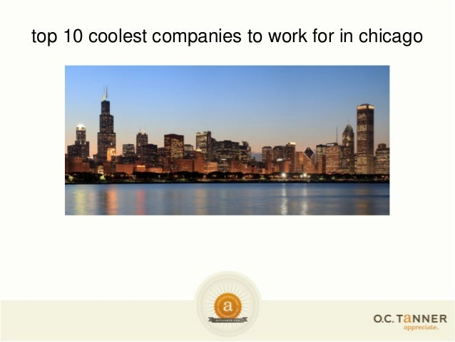 top 10 coolest companies to work for in chicago