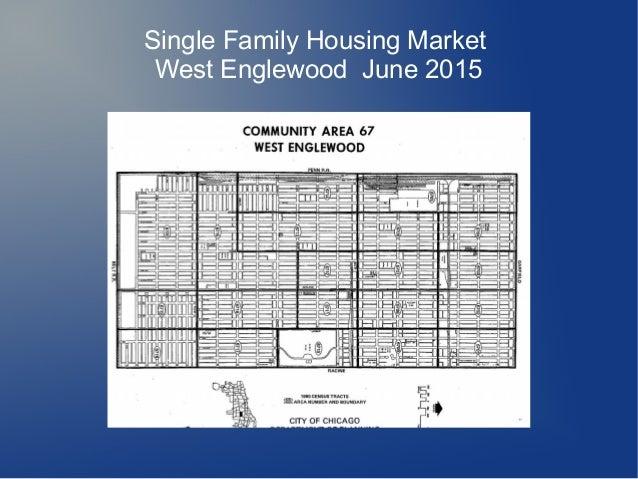 Single Family Housing Market West Englewood June 2015