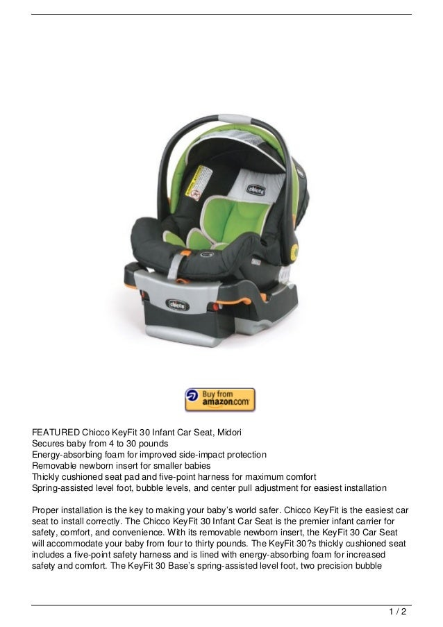 FEATURED Chicco KeyFit 30 Infant Car Seat MidoriSecures Baby From 4 To PoundsEnergy