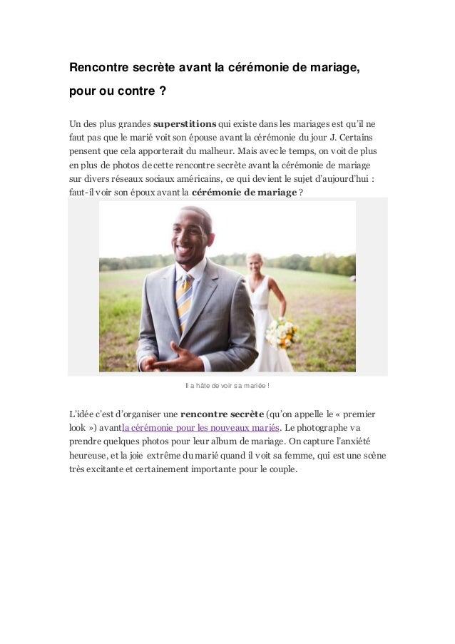 Rencontre secrète avant la cérémonie de mariage, pour ou contre ? Un des plus grandes superstitions qui existe dans les ma...