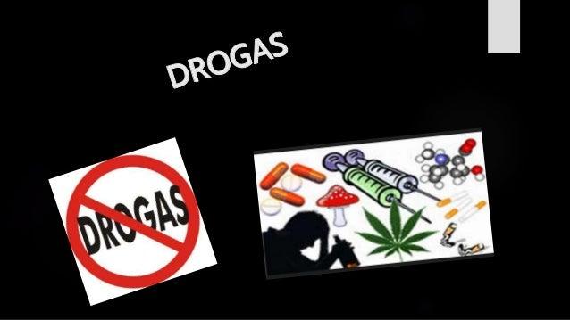  La droga es, en el sentido amplio del término, una sustancia química que tiene efectos biológicos conocidos en humanos o...