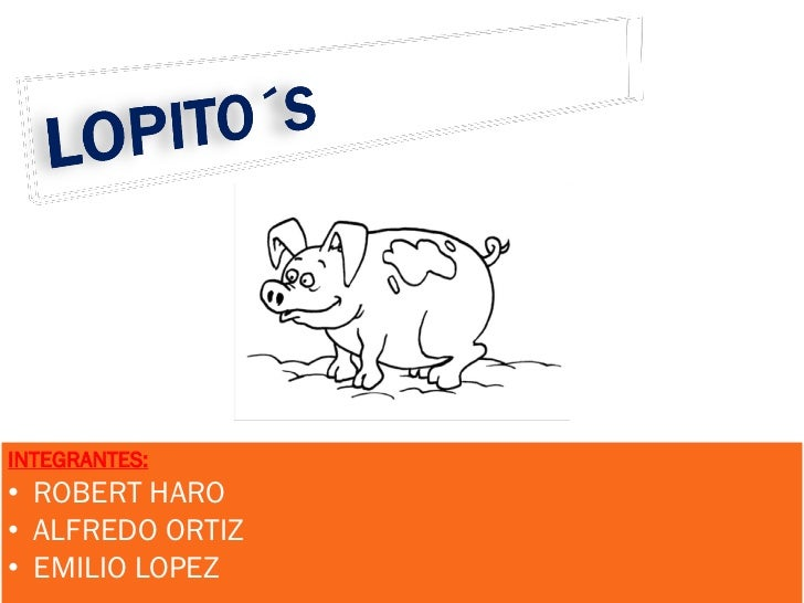 INTEGRANTES:• ROBERT HARO• ALFREDO ORTIZ• EMILIO LOPEZ