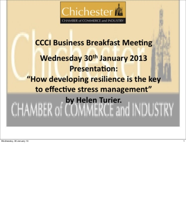 Chichester Chamber of Commerce                                      30 Jan 2013Wednesday, 30 January 13                   ...