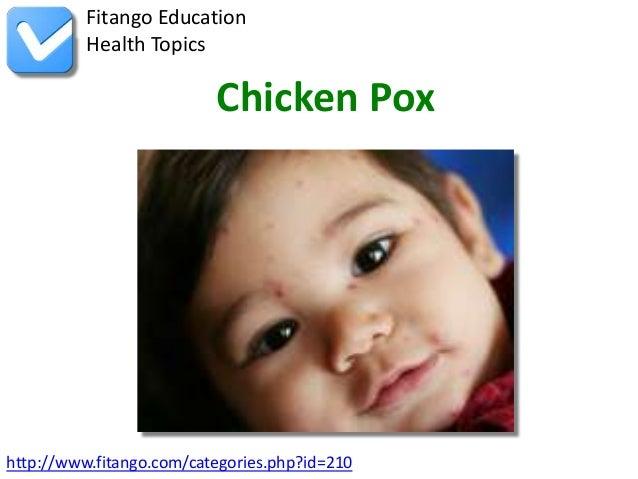 http://www.fitango.com/categories.php?id=210Fitango EducationHealth TopicsChicken Pox