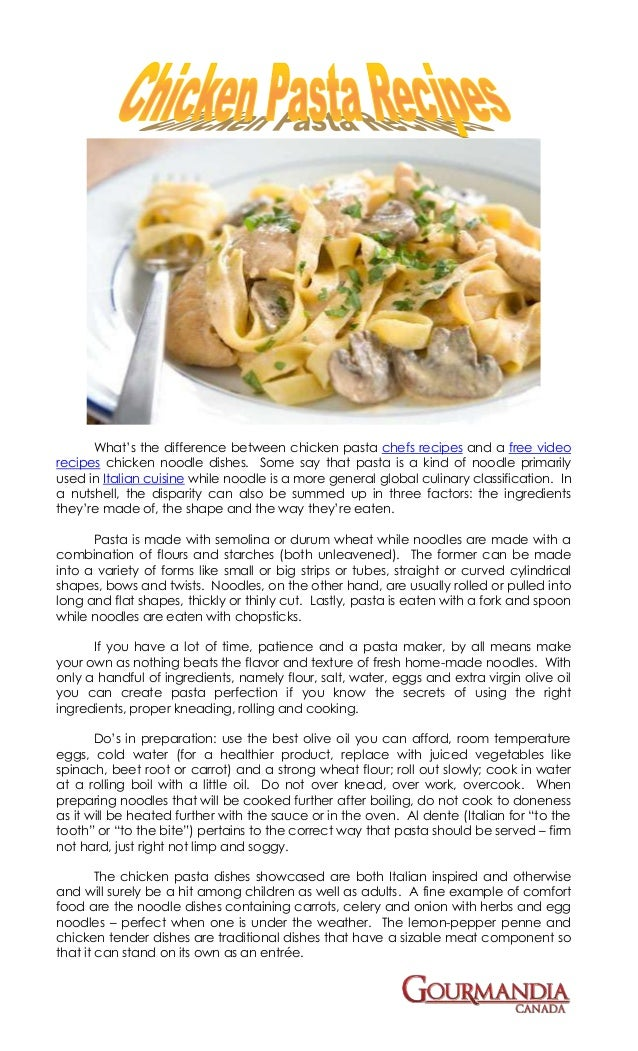 What's the difference between chicken pasta chefs recipes and a free videorecipes chicken noodle dishes. Some say that pas...