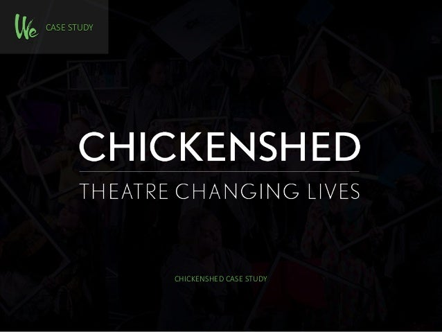 CASE STUDY CHICKENSHED CASE STUDY