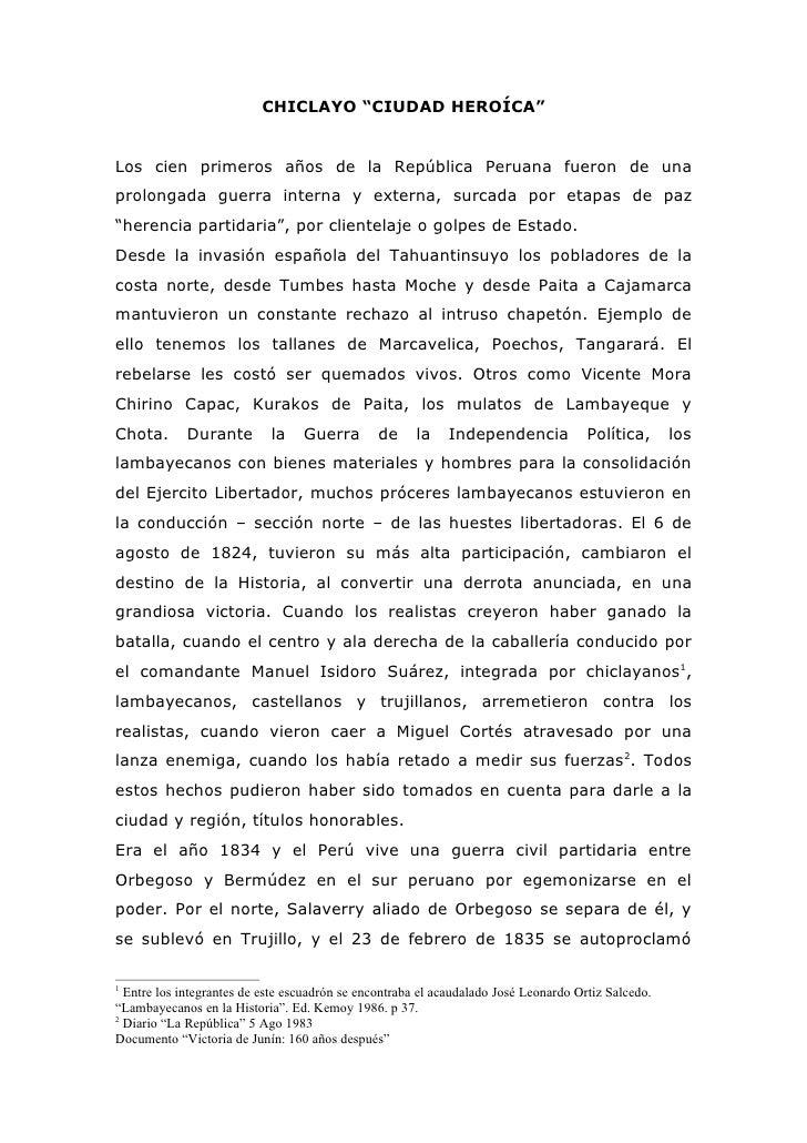 """CHICLAYO """"CIUDAD HEROÍCA""""   Los cien primeros años de la República Peruana fueron de una prolongada guerra interna y exter..."""