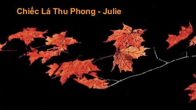 Chiếc Lá Thu Phong - Julie
