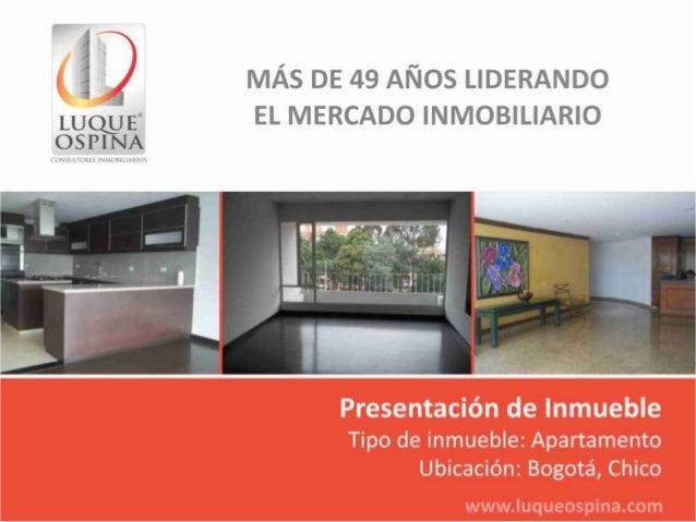 Ubicación del Inmueble Barrio: Chico Centro Comercial Andino Autopista Norte Calle 100 Zona de Ubicación de Inmueble Carre...