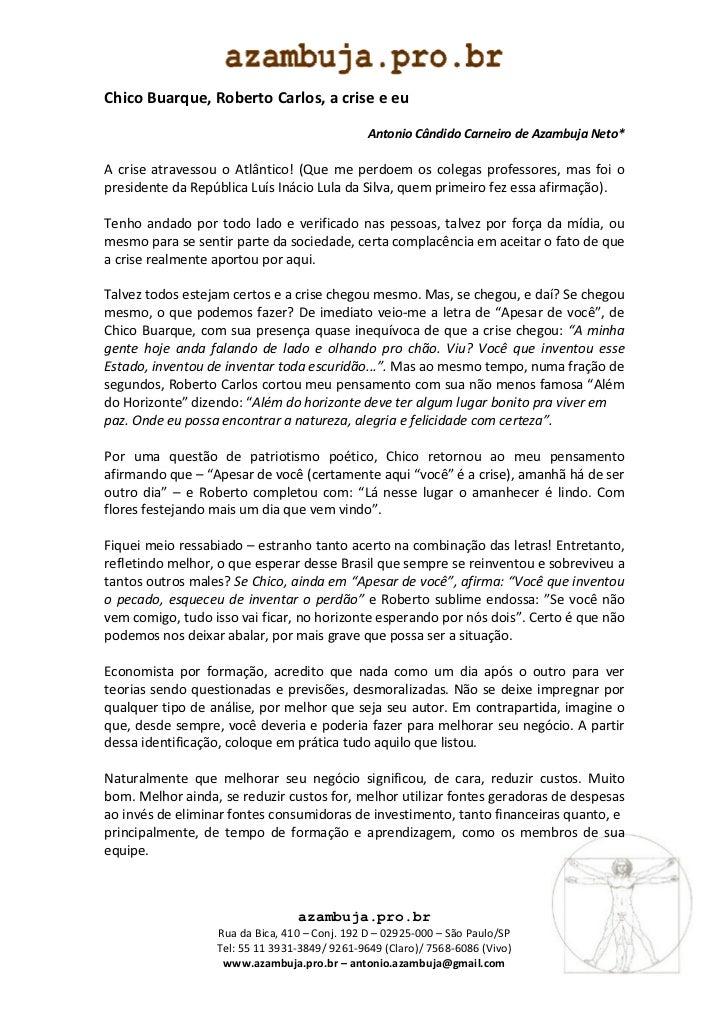 Chico Buarque, Roberto Carlos, a crise e eu                                               Antonio Cândido Carneiro de Azam...