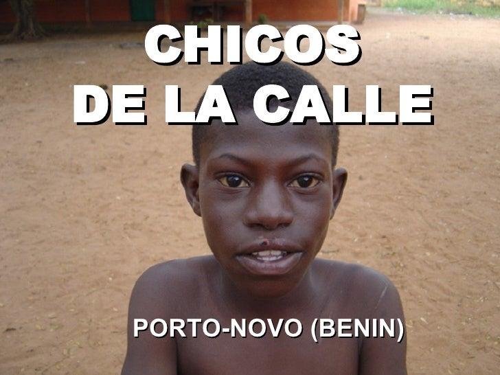 CHICOS DE LA CALLE     PORTO-NOVO (BENIN)