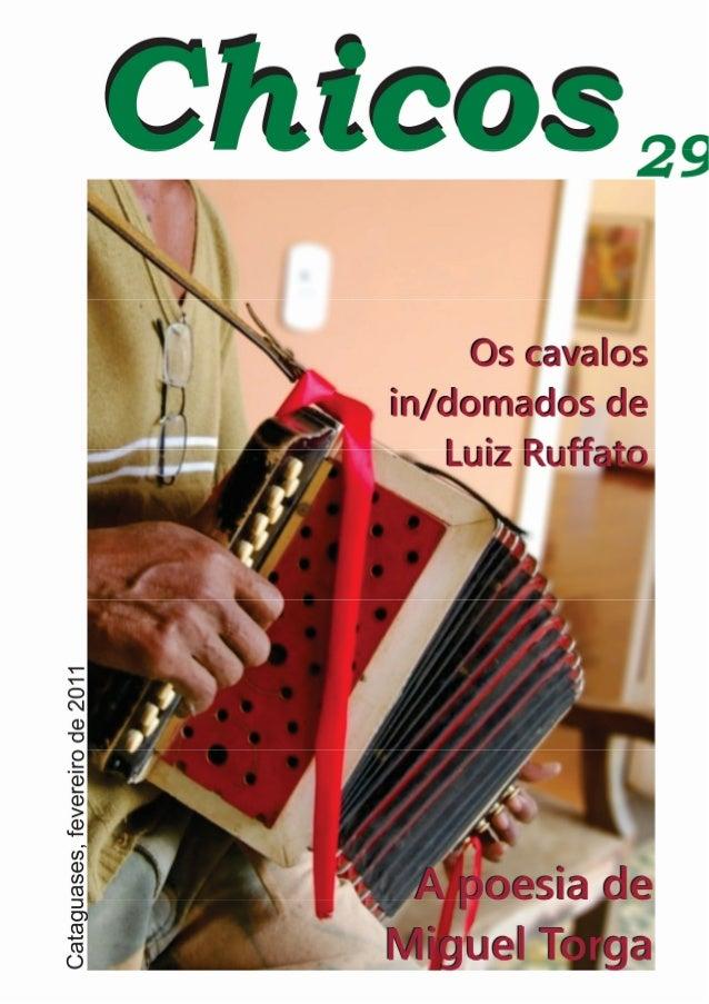 Chicos N. 29 - Janeiro 2011 e-zine de literatura e idéias de Cataguases – MG Capa Gabriel Franco - foto de Vicente Costa E...