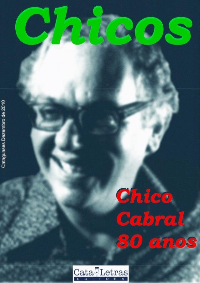 Chicos Edição Especial 80 anos Chico Cabral e-zine de literatura e idéias de Cataguases – MG Capa Capa de Gabriel Franco s...