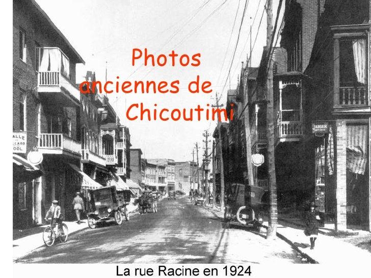 Photos anciennes de  Chicoutimi