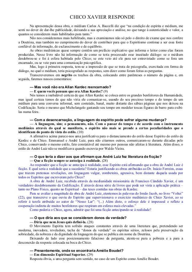"""CHICO XAVIER RESPONDE Na apresentação dessa obra, o médium Carlos A. Baccelli diz que """"na condição de espírita e médium, m..."""