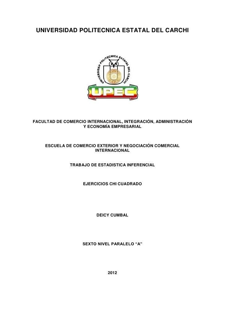 UNIVERSIDAD POLITECNICA ESTATAL DEL CARCHIFACULTAD DE COMERCIO INTERNACIONAL, INTEGRACIÓN, ADMINISTRACIÓN                 ...