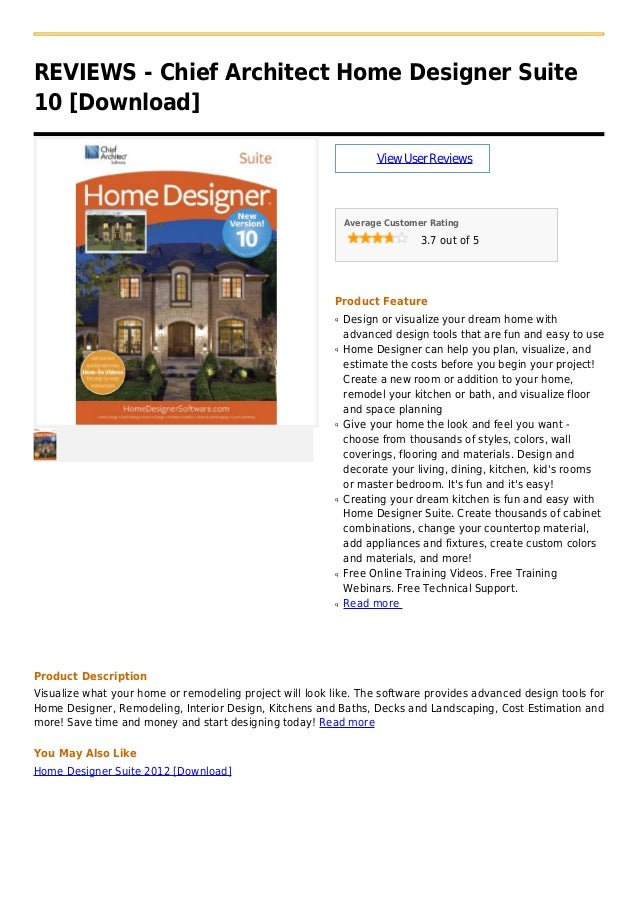 REVIEWS - Chief Architect Home Designer Suite10 [Download]ViewUserReviewsAverage Customer Rating3.7 out of 5Product Featur...
