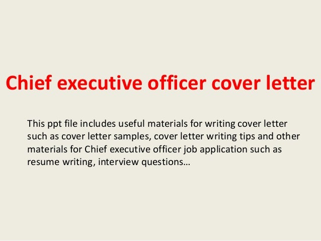Chief executive officer cover letter This ppt file includes useful materials for writing cover letter such as cover letter...