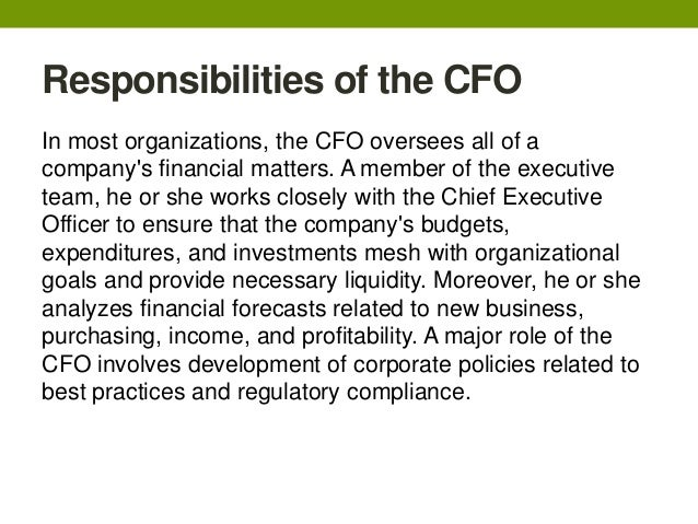 Marvelous Responsibilities Of The CFOIn Most Organizations, The CFO ... Ideas