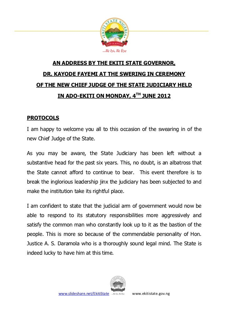 AN ADDRESS BY THE EKITI STATE GOVERNOR,       DR. KAYODE FAYEMI AT THE SWERING IN CEREMONY    OF THE NEW CHIEF JUDGE OF TH...
