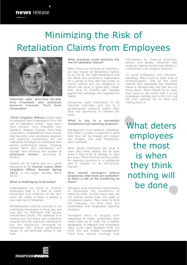 Minimizing the Risk of Retaliation Claims from Employees What practices could minimize the risk of retaliation claims?  In...