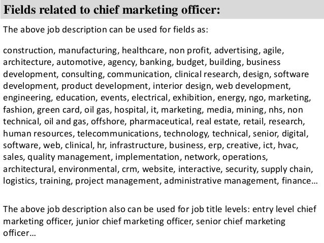 ... 8. Fields Related To Chief Marketing Officer: The Above Job Description  ...