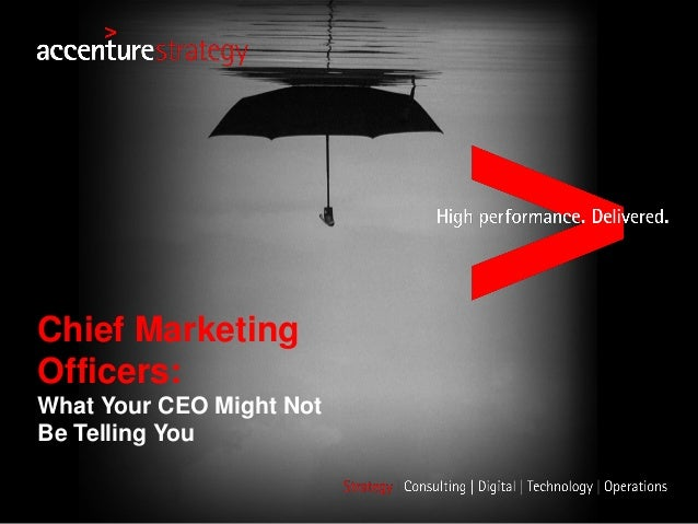 Chief Marketing Officers: What Your CEO Might Not Be Telling You