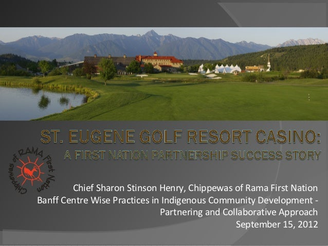 Chief Sharon Stinson Henry, Chippewas of Rama First NationBanff Centre Wise Practices in Indigenous Community Development ...