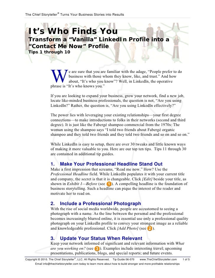 "The Chief Storyteller ® Turns Your Business Stories into Results       It's Who Finds You   Transform a ""Vanilla"" LinkedIn..."