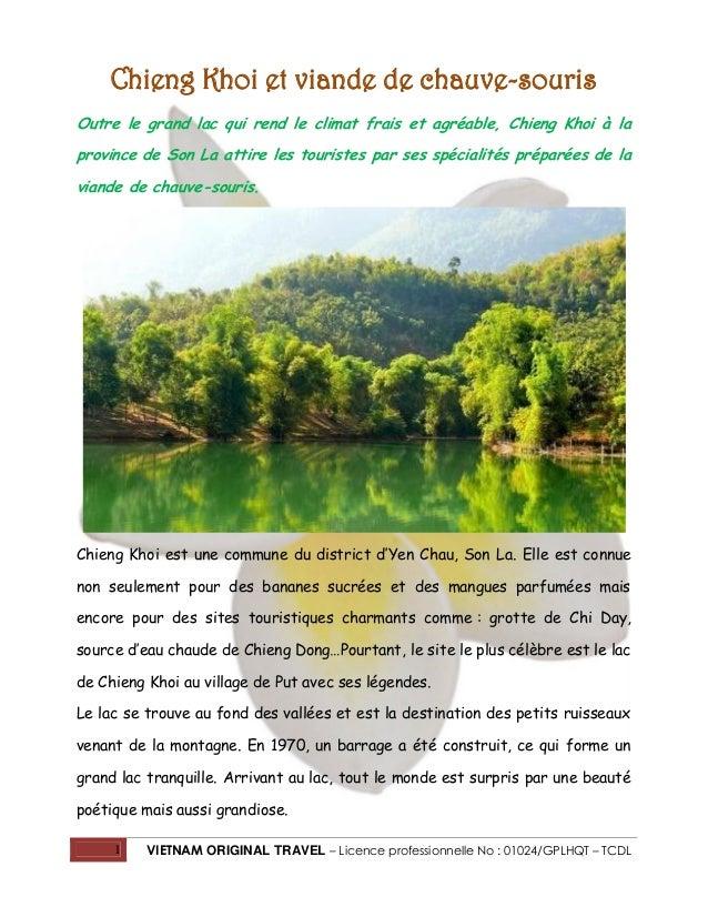 Chieng Khoi et viande de chauve-souris Outre le grand lac qui rend le climat frais et agréable, Chieng Khoi à la province ...