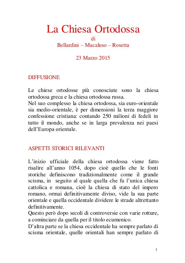 1 La Chiesa Ortodossa di Bellardini – Macaluso – Rosetta 23 Marzo 2015 DIFFUSIONE Le chiese ortodosse più conosciute sono ...