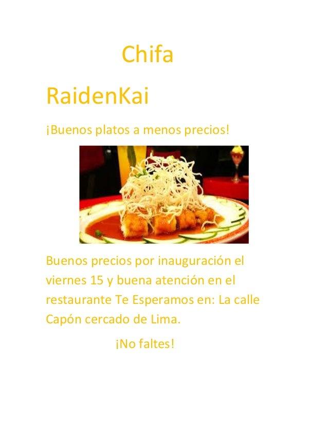 Chifa RaidenKai ¡Buenos platos a menos precios!  Buenos precios por inauguración el viernes 15 y buena atención en el rest...
