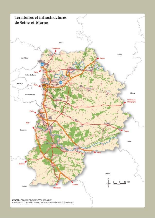 Source : Téléatlas Multinet, 2010. STIF, 2007 Réalisation CCI Seine-et-Marne - Direction de l'Information économique Terri...