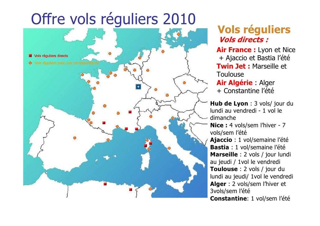 Offre vols réguliers 2010                              Vols réguliers                               Vols directs :        ...