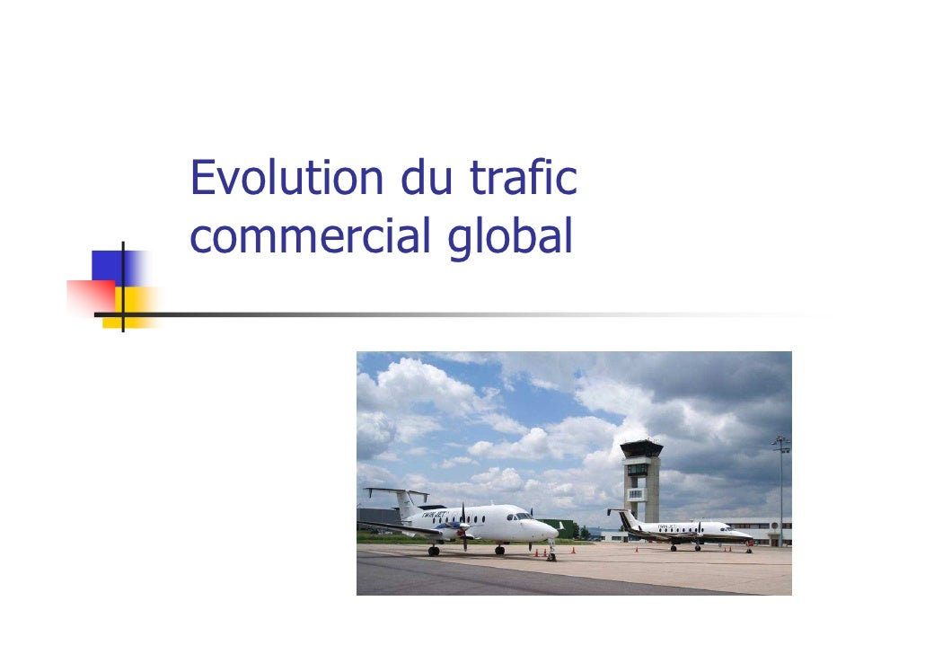 Evolution du traficcommercial global