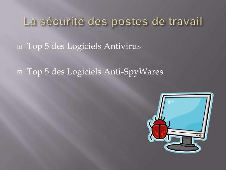    Top 5 des Logiciels Antivirus   Top 5 des Logiciels Anti-SpyWares