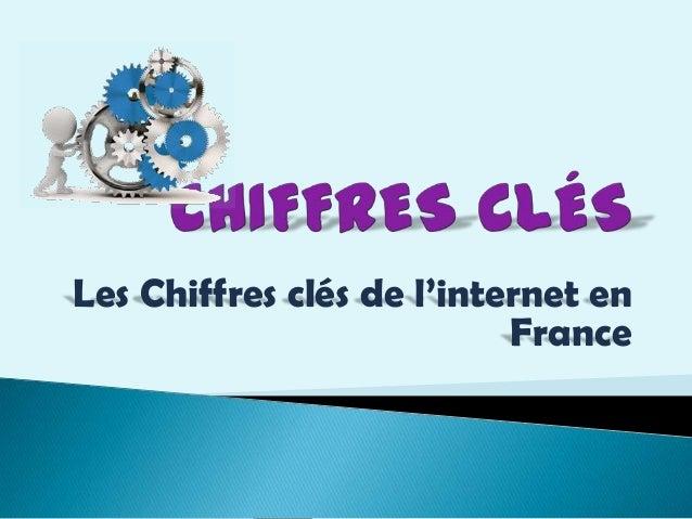 Les Chiffres clés de l'internet en France