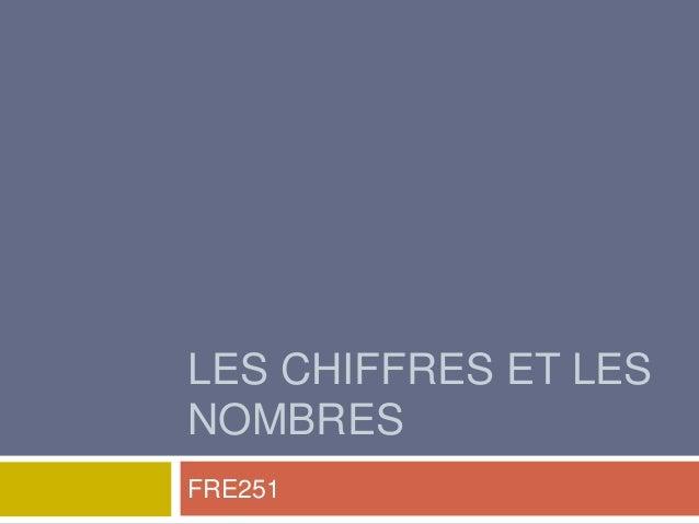 LES CHIFFRES ET LES NOMBRES FRE251