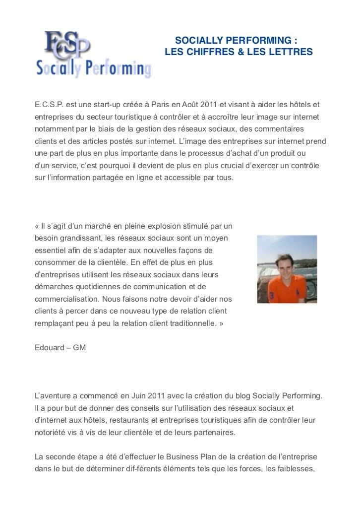 SOCIALLY PERFORMING :                                        LES CHIFFRES & LES LETTRESE.C.S.P. est une start-up créée à P...