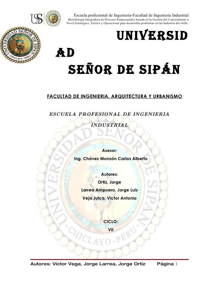 Escuela profesional de Ingeniería-Facultad de Ingeniería Industrial                Metodología Integradora de Procesos Emp...