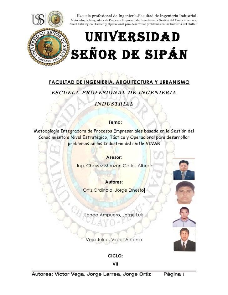Escuela profesional de Ingeniería-Facultad de Ingeniería Industrial                  Metodología Integradora de Procesos E...