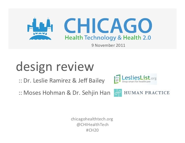 9	  November	  2011	  design	  review	  ::	  Dr.	  Leslie	  Ramirez	  &	  Jeff	  Bailey	  ::	  Moses	  Hohman	  &	  Dr.	  S...