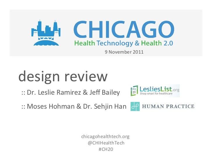 9 November 2011 design review :: Dr. Leslie Ramirez & Jeff Bailey :: Moses Hohman & Dr. S...