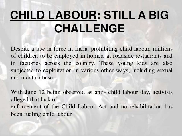 Short Speech on Child Labour in India (502 Words)