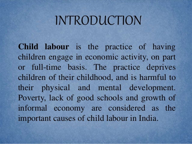 essays on evils of child labour Child labor a horrendous social evil essay child labour in india essay wikipedia english for you essay on child labour in india how to write an the child.